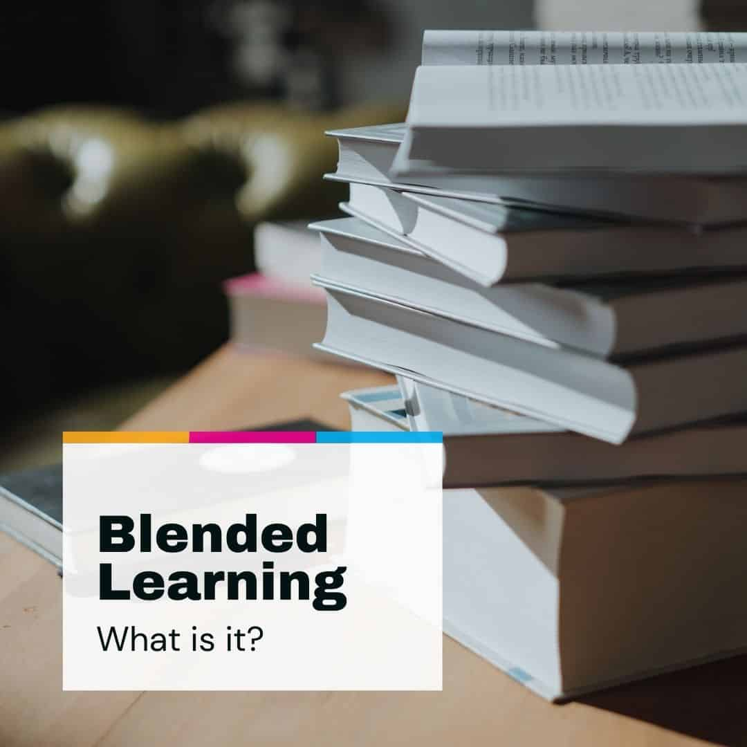 What to Expect - Blended Learning